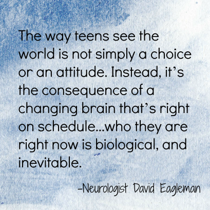 Teen Brain Quote_Eagleman